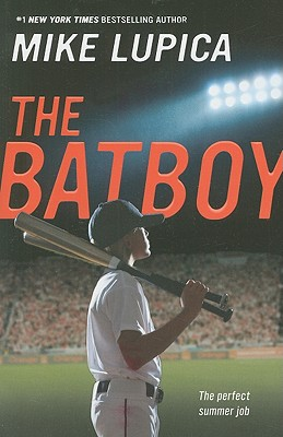 The Batboy By Lupica, Mike