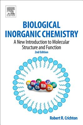 Biological Inorganic Chemistry By Crichton, Robert