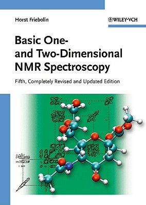 Basic One- and Two-Dimensional NMR Spectroscopy By Friebolin, Horst
